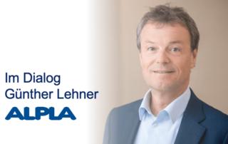 Im Dialog ALPLA Günther Lehner