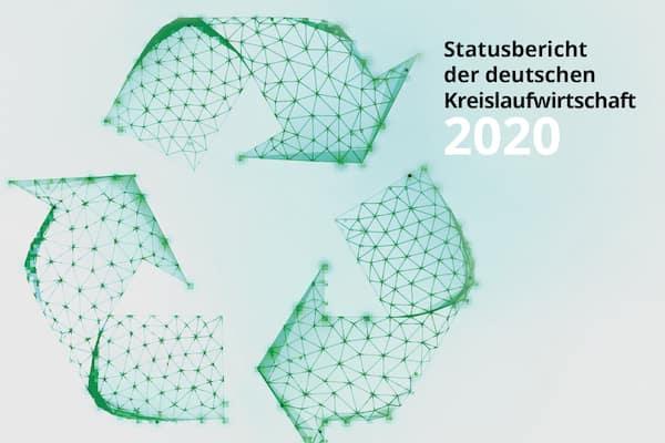 Beitragsbild Statusbericht Kreislaufwirtschaft 2020 MIN